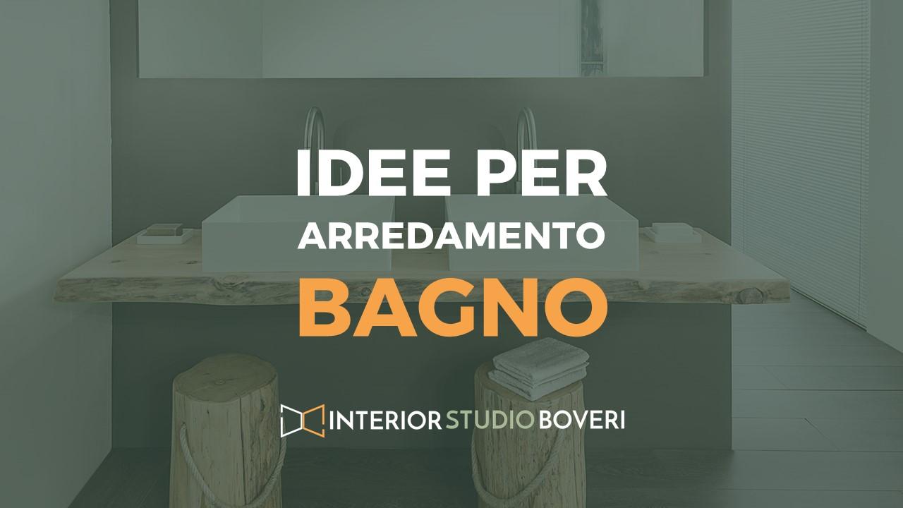 Idee arredamento bagno - Interior studio Boveri