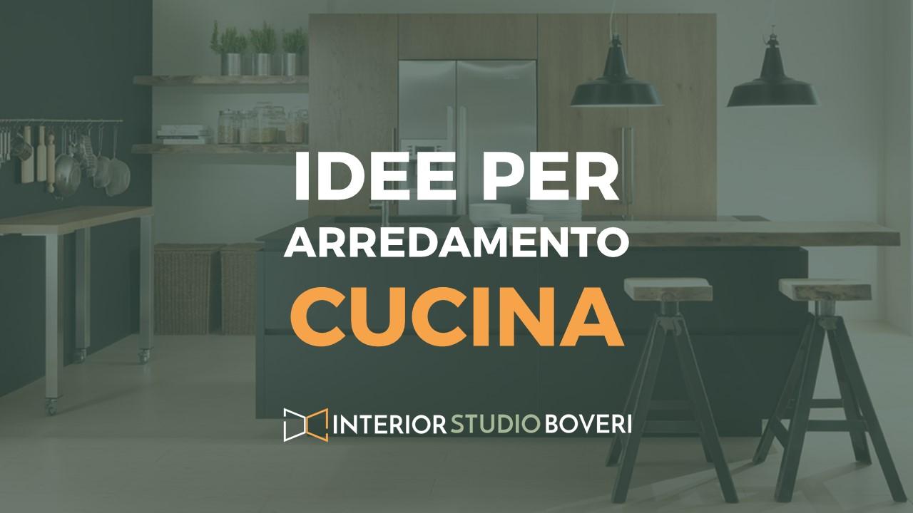 Idee arredamento cucina - Interior studio Boveri
