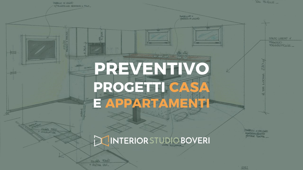 Preventivo progetti casa appartamenti - Interior studio Boveri