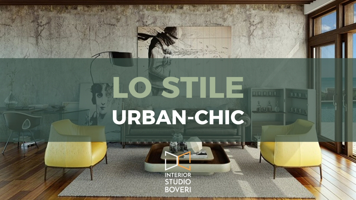 Lo stile urban chic - Interior studio Boveri