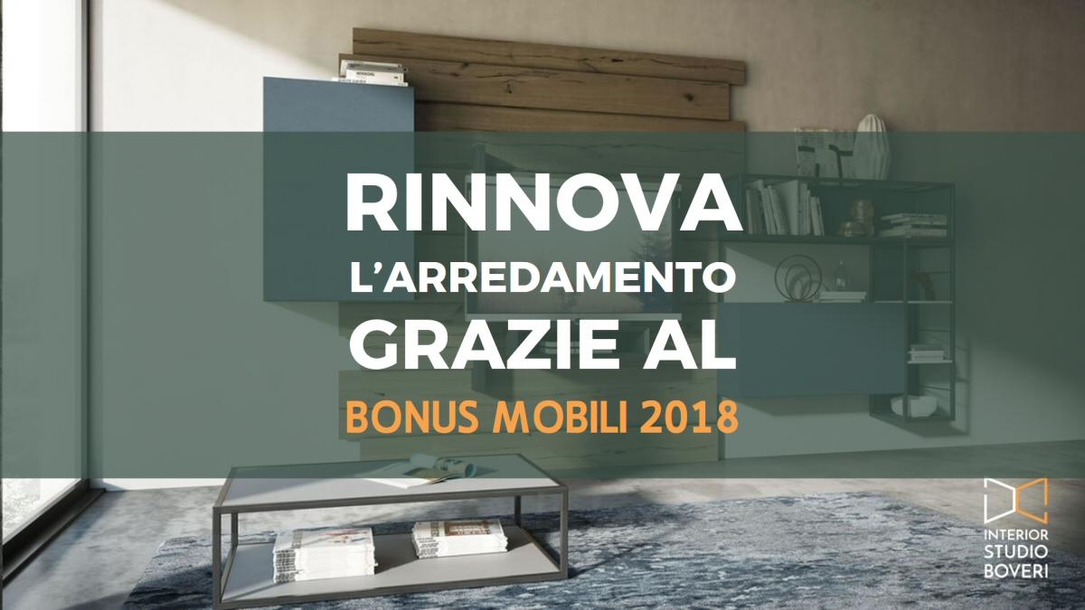Acquisto e rinnovo arredamento con bonus mobili 2018 for Acquisto mobili ristrutturazione 2018
